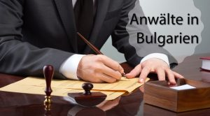 Rechtsanwalt Bulgarien
